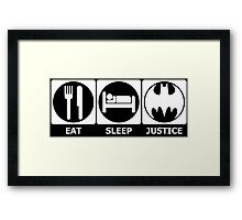 Eat, Sleep, Justice (white) Framed Print