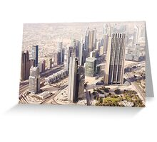 View of Dubai from the top of the Burj Khalifa Greeting Card