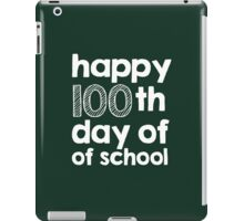 Excellent 'Happy 100th Day of School' T-shirts, Hoodies, Accessories and Gifts iPad Case/Skin