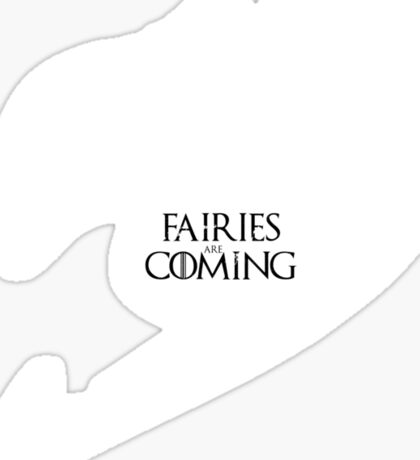 Fairies are Coming Sticker