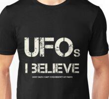 I Believe in UFO Pants Unisex T-Shirt