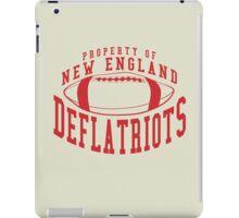 Deflate Gate - Property of New England Deflatriots iPad Case/Skin