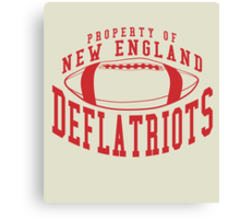 Deflate Gate - Property of New England Deflatriots Canvas Print