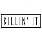 Killin it by sassandclass