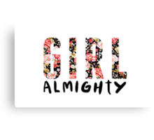 girl almighty - floral Canvas Print
