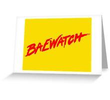 Baewatch Greeting Card