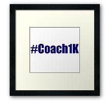 #Coach1K Framed Print
