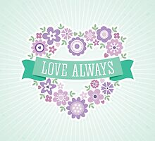 Love Always - card only by daisy-beatrice