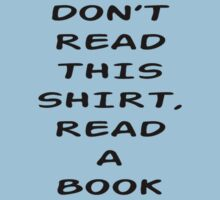 Don't Read This Shirt by BookConfessions