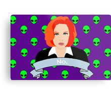 Scully Says  Metal Print