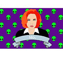 Scully Says  Photographic Print