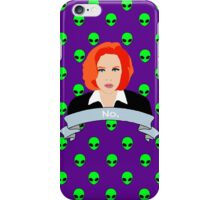 Scully Says  iPhone Case/Skin