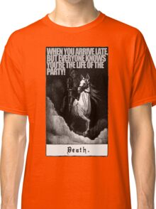 Hold My Steed. Classic T-Shirt