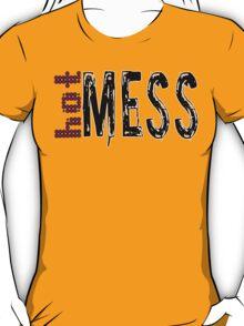 Hot Mess T-Shirt