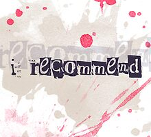 I Recommend (group image) by fixtape