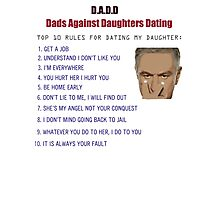 Rules for Dating My Daughter Photographic Print