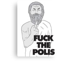 Fuck the polis! Canvas Print