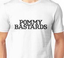 POMMY BASTARDS Unisex T-Shirt