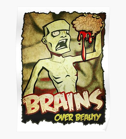 Brains Over Beauty Poster
