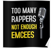 Too Many Rappers, Not Enough Emcees Poster