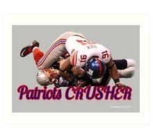 Patriots Crusher Art Print