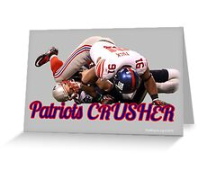 Patriots Crusher Greeting Card