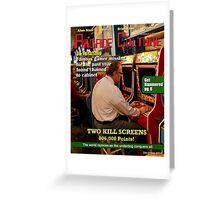 Allen Stall Kill Screen Greeting Card
