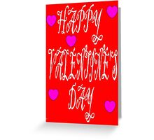 HAPPY VALENTINE'S DAY 10 Greeting Card