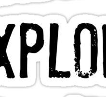 Wander, Explore, Hike Sticker
