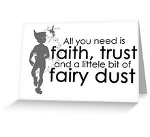 Faith, Trust and Fairy Dust Greeting Card