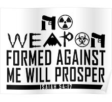 No Weapon Shall Prosper (Gritty Black) Poster