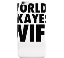 Worlds Okayest Wife [Black] iPhone Case/Skin