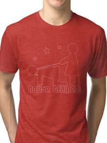 house trained Tri-blend T-Shirt
