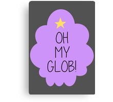 Lumpy Space Princess OH MY GLOB! Canvas Print