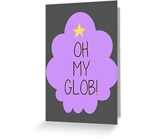 Lumpy Space Princess OH MY GLOB! Greeting Card