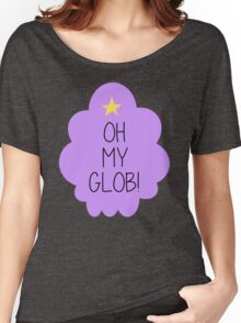 Lumpy Space Princess OH MY GLOB! Women's Relaxed Fit T-Shirt
