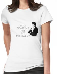 Waiting for Mr. Darcy Womens Fitted T-Shirt