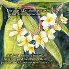 Plumeria-James 3:17 by Janis Lee Colon
