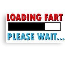 Loading Fart Please Wait | Humor Comedy Canvas Print