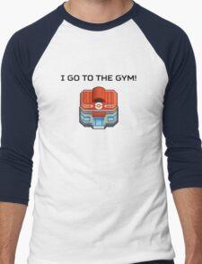 I Go To The Gym! Men's Baseball ¾ T-Shirt