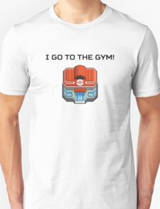 I Go To The Gym! Unisex T-Shirt