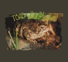 TOAD-ally Blessed! by back40fotos