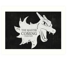 Master is Coming - Charizard Art Print