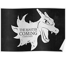 Master is Coming - Charizard Poster