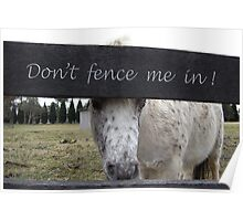 Don't Fence me In! Poster