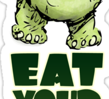 Eat Your Greens Sticker