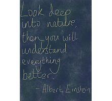 Nature Einstein Quote Photographic Print