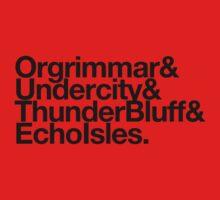 Vanilla Capitals : Horde (Faction Spirit) - WoW goes Helvetica by merimeaux