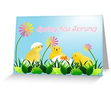 Spring has Sprung Greeting Card