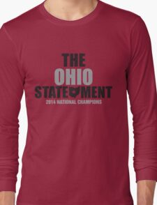 The Ohio Statement National Champions Long Sleeve T-Shirt